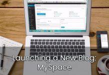 Launching a New Blog: MySpace