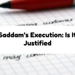 Saddam's Execution: Is It Justified