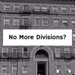 No More Divisions?