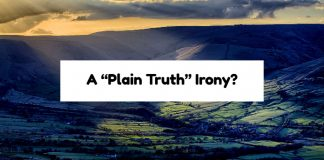 "A ""Plain Truth"" Irony?"