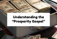 "Understanding the ""Prosperity Gospel"""