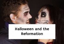 Halloween and the Reformation