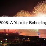 2008: A Year for Beholding