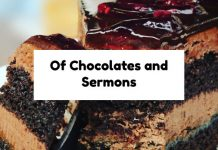 Of Chocolates and Sermons