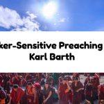 Seeker-Sensitive Preaching and Karl Barth