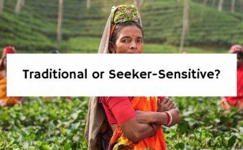 Traditional or Seeker-Sensitive?