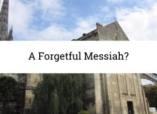 A Forgetful Messiah?