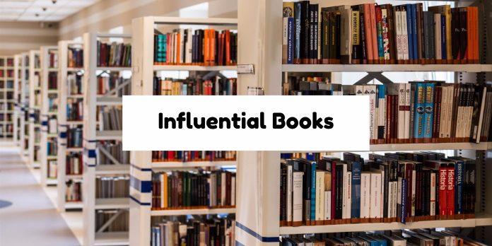 Influential Books