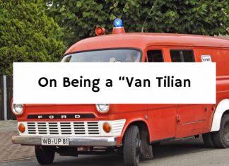 "On Being a ""Van Tilian"