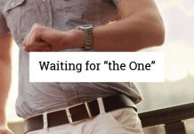 "Waiting for ""the One"""