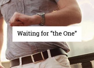 """Waiting for """"the One"""""""