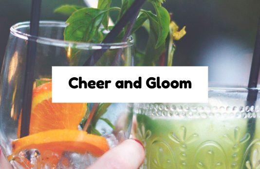 Cheer and Gloom