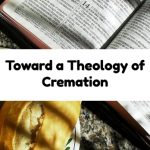 Toward a Theology of Cremation