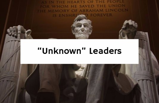 """""""Unknown"""" Leaders"""