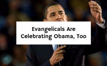 Evangelicals Are Celebrating Obama, Too