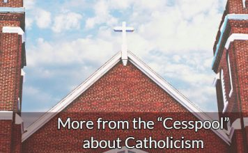"More from the ""Cesspool"" about Catholicism"