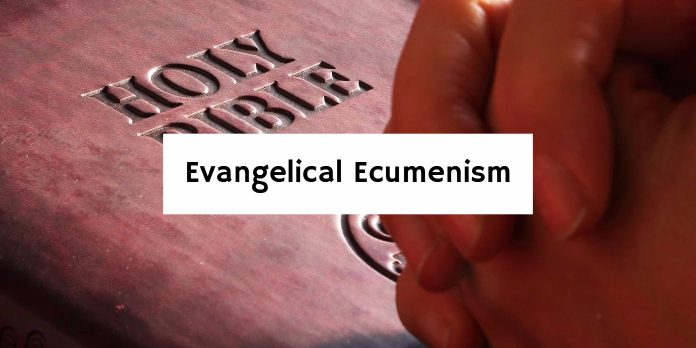 Evangelical Ecumenism
