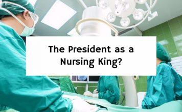 The President as a Nursing King?