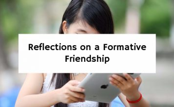 Reflections on a Formative Friendship
