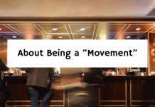 "About Being a ""Movement"""
