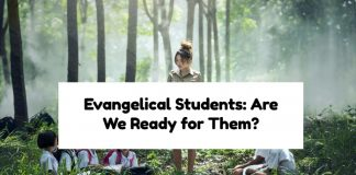 Evangelical Students: Are We Ready for Them?