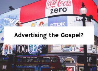 Advertising the Gospel?