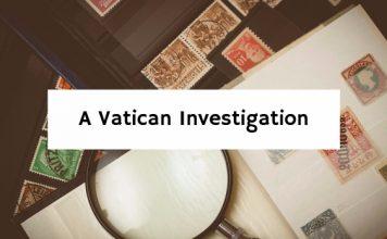 A Vatican Investigation