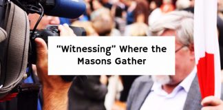 """Witnessing"" Where the Masons Gather"