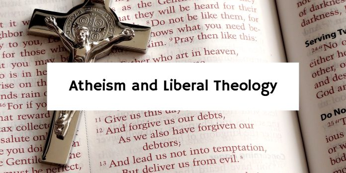 Atheism and Liberal Theology