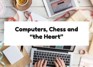 "Computers, Chess and ""the Heart"""