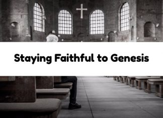 Staying Faithful to Genesis