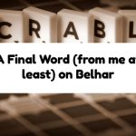 A Final Word (from me at least) on Belhar
