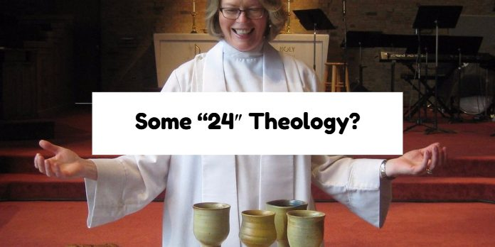 """Some """"24″ Theology?"""