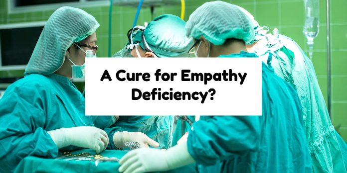 A Cure for Empathy Deficiency?