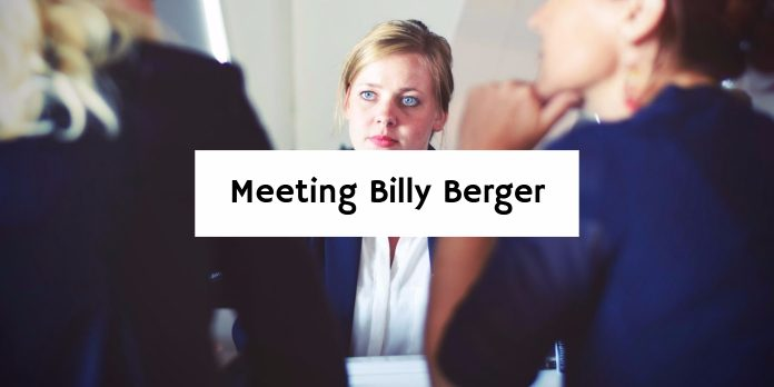 Meeting Billy Berger