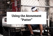 "Using the Atonement ""Putter"""
