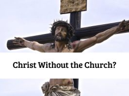 Christ Without the Church?