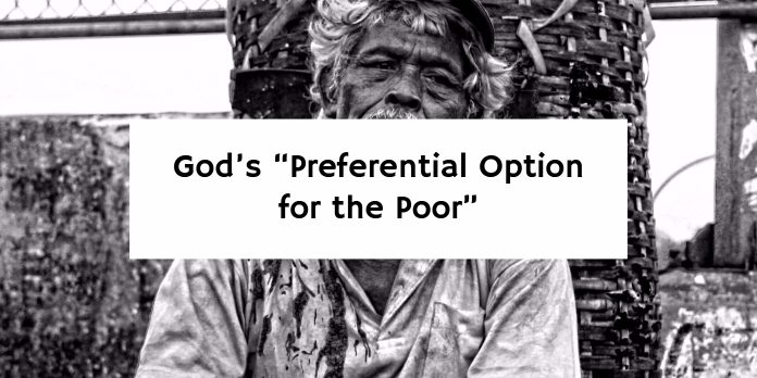 "God's ""Preferential Option for the Poor"""