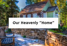 """Our Heavenly """"Home"""""""