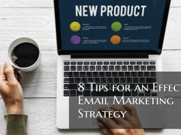 8 Tips for an Effective Email Marketing Strategy